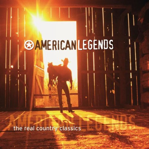 American Legends – The Real Country Classics