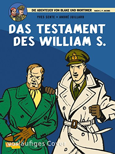 Blake & Mortimer 21: Das Testament des William S.