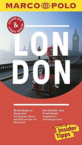 MARCO POLO Reiseführer London: Reisen mit Insider-Tipps. Inklusive kostenloser Touren-App & Update-Service
