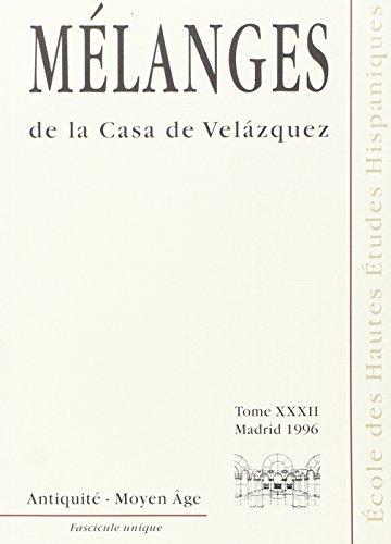 Melanges de la Casa de Velazquez 32. Antiquit – Moyen Age