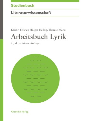 Arbeitsbuch Lyrik (Akademie Studienbücher – Literaturwissenschaft)