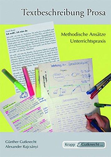 Textbeschreibung Prosa: Methodische Ansätze und Unterrichtspraxis