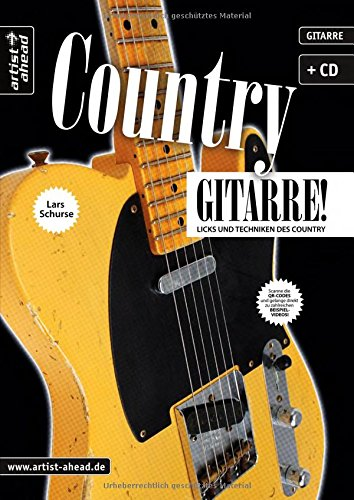 Country-Gitarre: Licks und Techniken des Country (inkl. Audio-CD). Musiknoten für E-Gitarre.