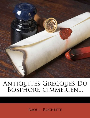 Antiquit S Grecques Du Bosphore-CIMM Rien…