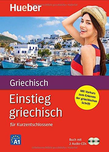Einstieg … / Einstieg griechisch: für Kurzentschlossene / Paket: Buch + 2 Audio-CDs