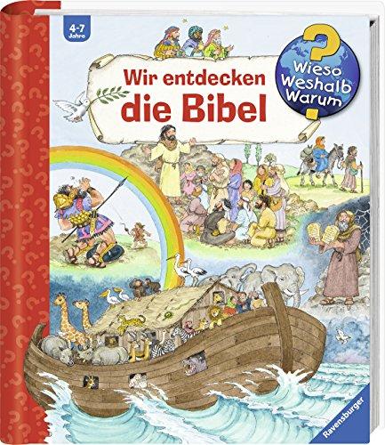 Wir entdecken die Bibel (Wieso? Weshalb? Warum? Sonderband)