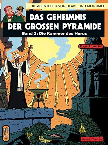 Die Abenteuer von Blake und Mortimer, Bd.2, Das Geheimnis der großen Pyramide (Blake & Mortimer, Band 2)