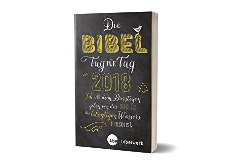 Die Bibel Tag für Tag 2018 / Für junge Christen /