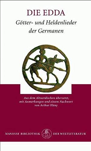 Die Edda: Götter- und Heldenlieder der Germanen