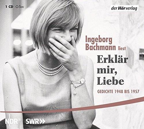 Erklär mir, Liebe: Gedichte 1948 bis 1957
