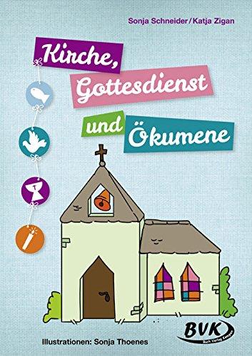 Kirche, Gottesdienst und Ökumene