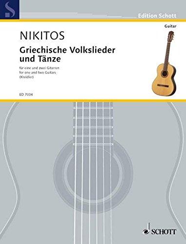 Griechische Volkslieder und Tänze in leichten Sätzen: mit Vorstudien und Anhang über griechische Musik. 1 und 2 Gitarren. (Kreidler Gitarren-Studio)