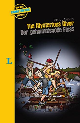 The Mysterious River – Der geheimnisvolle Fluss: Krimi für Kids (Englische Krimis für Kids)