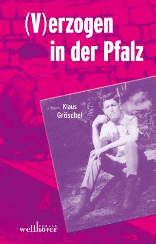 (V)erzogen in der Pfalz
