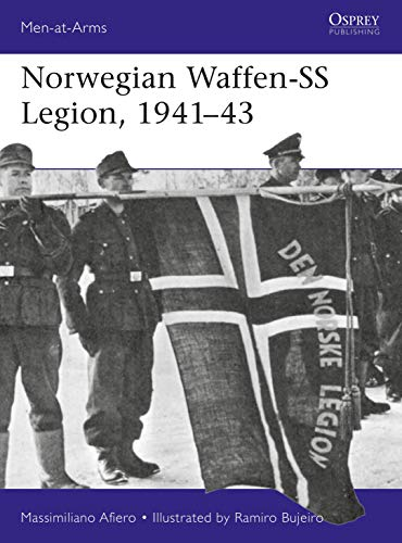 Norwegian Waffen-SS Legion, 1941-43 (Men at Arms, Band 524)