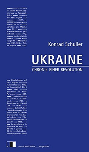 Ukraine: Chronik einer Revolution