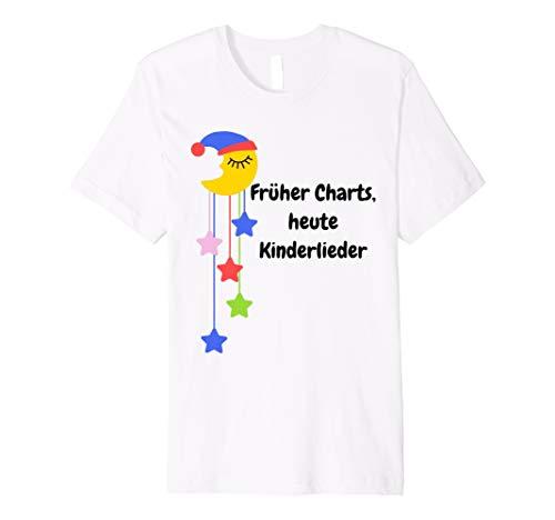Früher Charts, heute Kinderlieder T-Shirt für junge Eltern