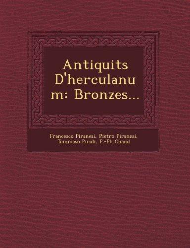 Antiquit S D'Herculanum: Bronzes.