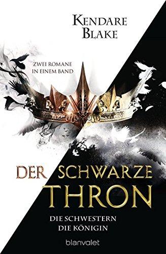 Der Schwarze Thron – Die Schwestern / Die Königin: Zwei Romane in einem Band