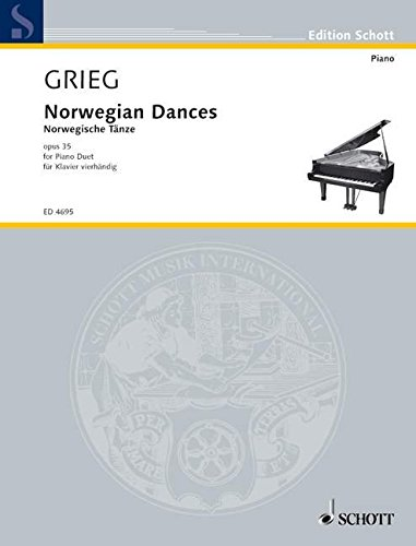 Norwegian Dances: op. 35. Klavier 4-händig. (Edition Schott)